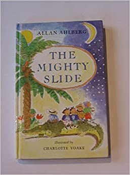 The Mighty Slide: Stories in Verse