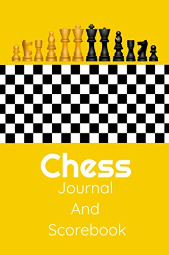 Chess Journal And Scorebook: Chess Record Notebook | Scorebook Sheets Pad for Log Wins Moves & Strategy During A Chess Games | Easy To Carry Small Size Notepad Journal (Strategy Games)