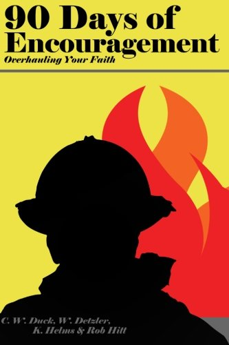 90 Days of Encouragement V1: Overhauling Your Faith (Volume 1) Mr Duck