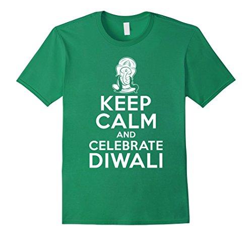 Mens Keep Calm And Celebrate Diwali Hindu Festival Lights T-Shirt Medium Kelly Green by Diwali Hindu Vibes Tees