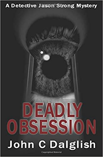 Book Deadly Obsession: Volume 13 (Detective Jason Strong Mysteries)