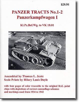 Panzer Tracts No. 01 - 2 Panzerkampfwagen I - Kl.Pz.Bef.Wg. To VK 18.01 Jentz;Doyle