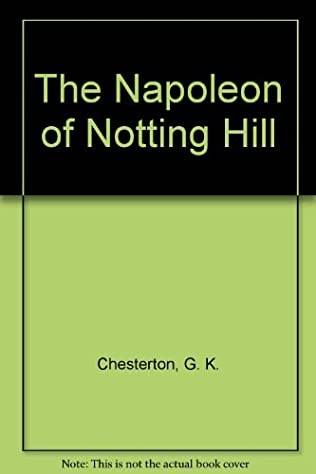 book cover of The Napoleon of Notting Hill