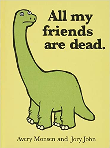 "All My Friends are Dead - Books like ""The Worst Alphabet Book Ever"""