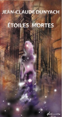 Etoiles Mortes (AnimauxVilles t. 1) (French Edition)
