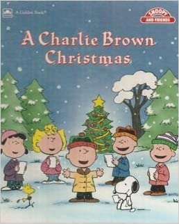 A Charlie Brown Christmas (Schulz, Charles M. Snoopy and Friends ...