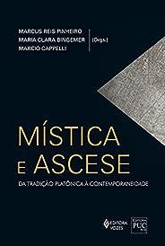 Mística e Ascese: Da tradição platônica à contemporaneidade