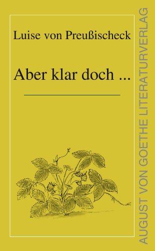Aber klar doch ... (August von Goethe Literaturverlag) (German Edition)