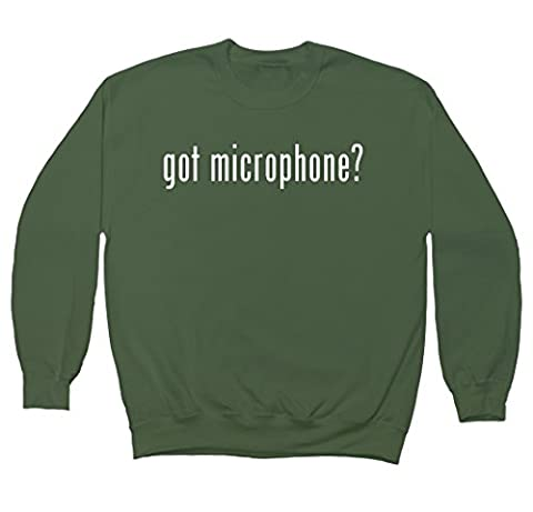 got microphone? Men's Crewneck Fleece Sweatshirt, Military, XXX-Large