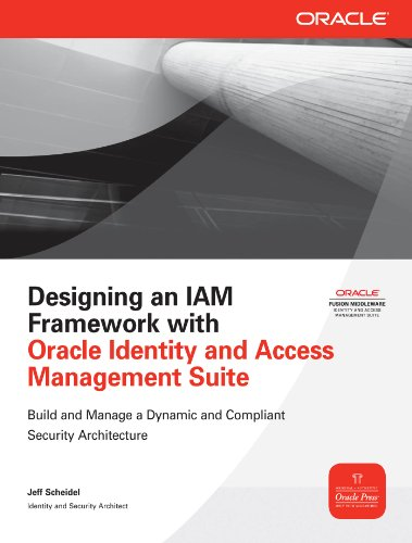 Designing an IAM Framework with Oracle Identity and Access Management Suite (Oracle Press) Pdf
