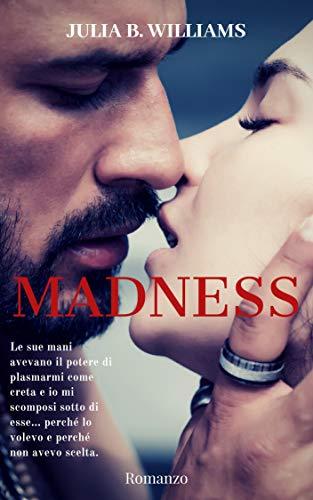 MADNESS (Italian Edition)
