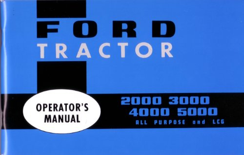 Ford Diesel Tractor - 1965 1972 1973 1974 1975 FORD TRACTOR Owners Manual
