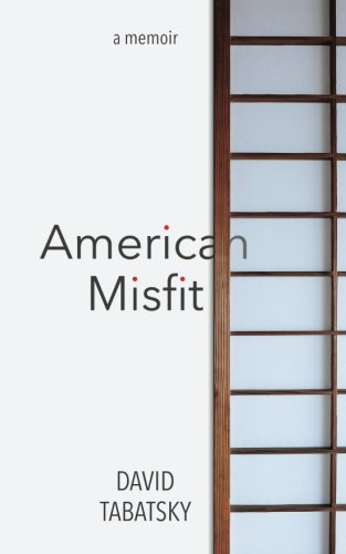 American Misfit: a memoir [David Tabatsky] (Tapa Blanda)