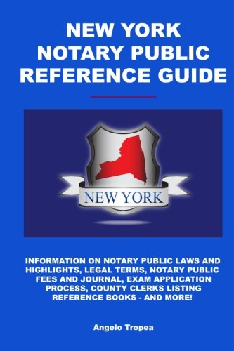 New York Notary Public Reference Guide