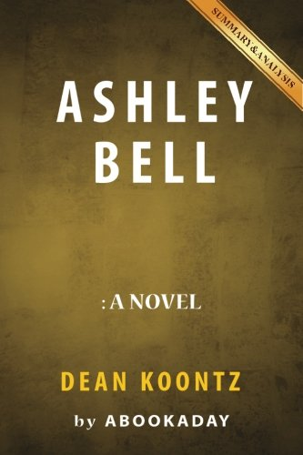 Summary of Ashley Bell: by Dean Koontz  Includes Analysis of Ashley Bell pdf