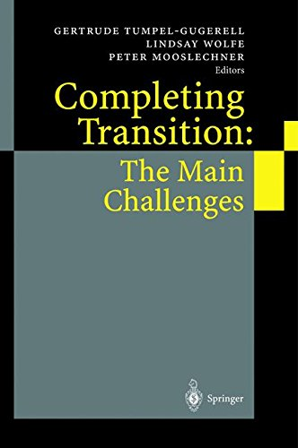 Completing Transition: The Main Challenges by G Tumpel Gugerell
