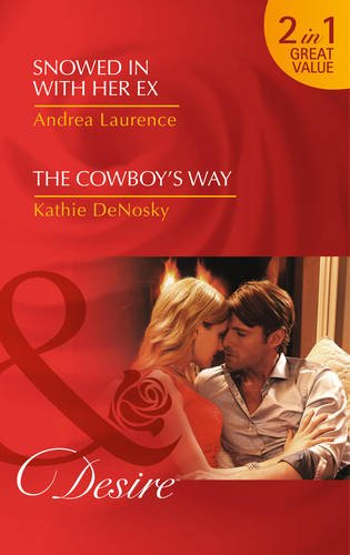 book cover of Snowed in with Her Ex / The Cowboy\'s Way
