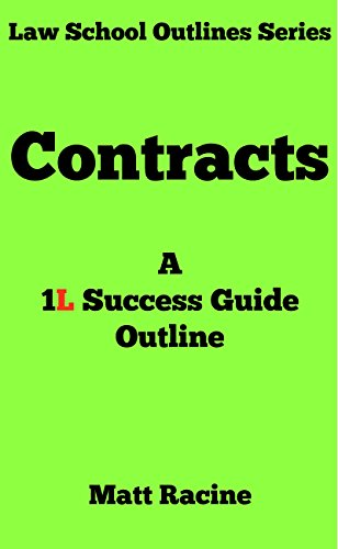 Contract law a 1l success guide outline law school outlines book 3 contract law a 1l success guide outline law school outlines book 3 by fandeluxe Image collections