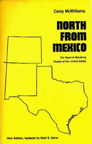 North From Mexico: The Spanish-Speaking People of the United States; Updated by Matt S. Meier, 2nd Edition (Contribution