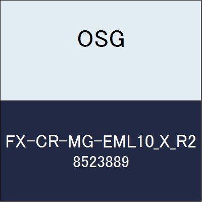 OSG エンドミル FX-CR-MG-EML10_X_R2 商品番号 8523889
