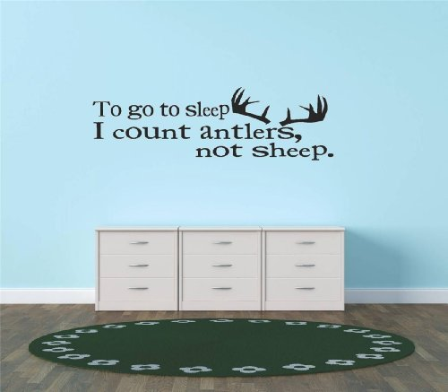 Decal - Vinyl Wall Sticker : To Go To Sleep I Count Antlers Not Sheep. Hunting Hunter Sports Quote Sign Banner Bumper Living Room Bedroom Kitchen Home Decor Picture Art Image Peel & Stick Graphic Mural Design Decoration - Discounted Sale Item - Size : 10 Inches X 20 Inches - 22 Colors Available]()