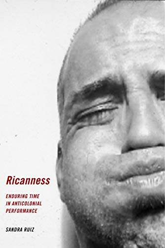 Pdf Social Sciences Ricanness: Enduring Time in Anticolonial Performance