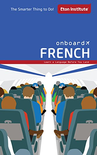Onboard French: Learn a language before you land