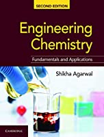 Engineering Chemistry: Fundamentals and Applications, 2nd Edition Front Cover