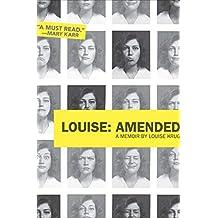 Louise: Amended: A Memoir