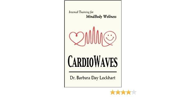 CardioWaves - Interval Training for MindBody Wellness: Barbara ...