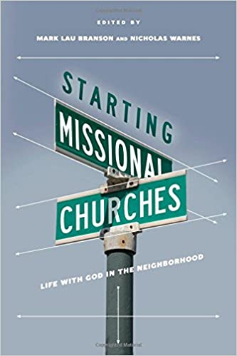Starting missional churches life with god in the neighborhood mark starting missional churches life with god in the neighborhood mark branson nicholas warnes 9780830841165 amazon books fandeluxe Image collections