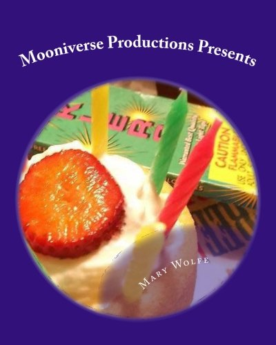 Download Mooniverse Productions Presents: The Peanut Butter and Jelly Collection: A Collection of Children's stories and Refrigerator Door Art ebook