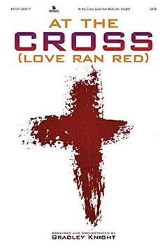 AT THE CROSS LOVE RAN RED EBOOK
