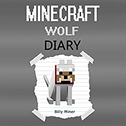 A Minecraft Wolf Diary