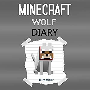 A Minecraft Wolf Diary Audiobook