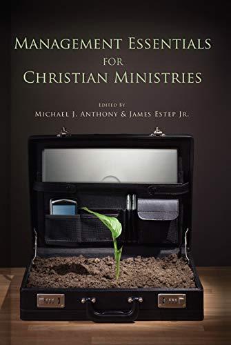 - Management Essentials for Christian Ministries