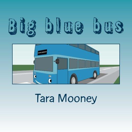 Download Big blue bus (Went to Town) (Volume 1) pdf
