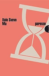 Ma paresse, Svevo, Italo
