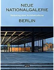 Neue Nationalgalerie Berlin: Sanierung einer Architekturikone