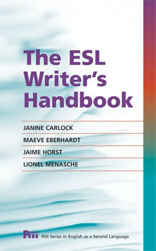 The ESL Writer's Handbook (Pitt Series In English As A...