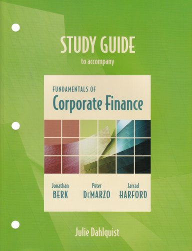 Study Guide to Accomapny Fundamentals of Corporate Finance