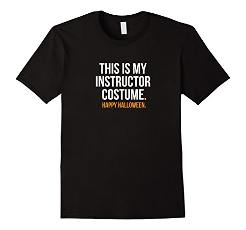 Mens This my Instructor Costume funny halloween tee shirt gift XL Black