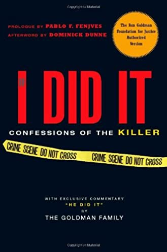 Book If I Did It – Confessions Of The Killer By The Goldman Family