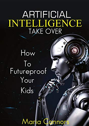 Artificial Intelligence Takeover: How to