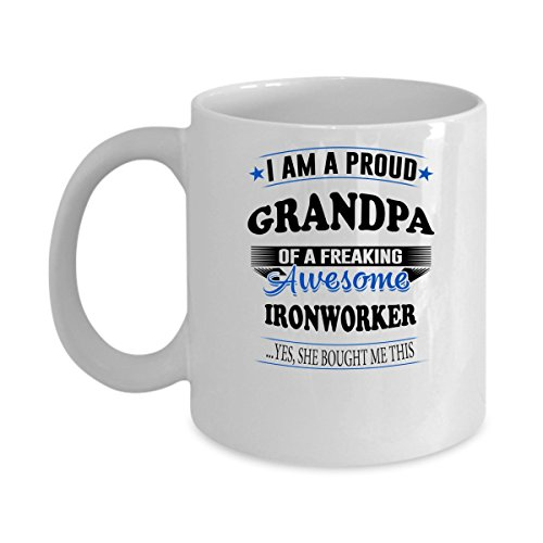 Funny IRONWORKER Jobs Mugs - Grandpa Freaking Awesome IRONWORKER Best Sarcastic Mug Gift For Him,Her, Adult.. On Thanks Giving, Christmas Day, White 11Oz Coffee Mugs 39019 Single