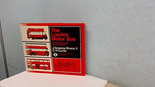 London Motor Bus: Its Origins and Development