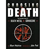 Choosing Death: The Improbable History O...