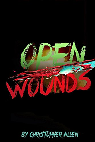 Open Wounds Christopher Allen ebook