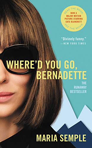 Where'd You Go, Bernadette: A Novel (Days Out With Your Best Friend)