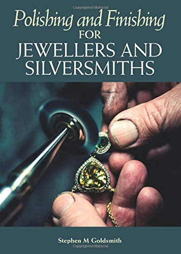 Pdf Arts Polishing and Finishing for Jewellers and Silversmiths